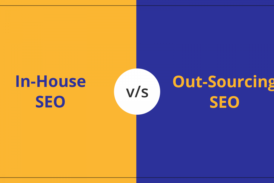 Which is Better – Outsourced SEO Or In-House SEO?