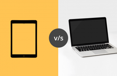 Laptop PC or Tablet: Which Is Appropriate for You?