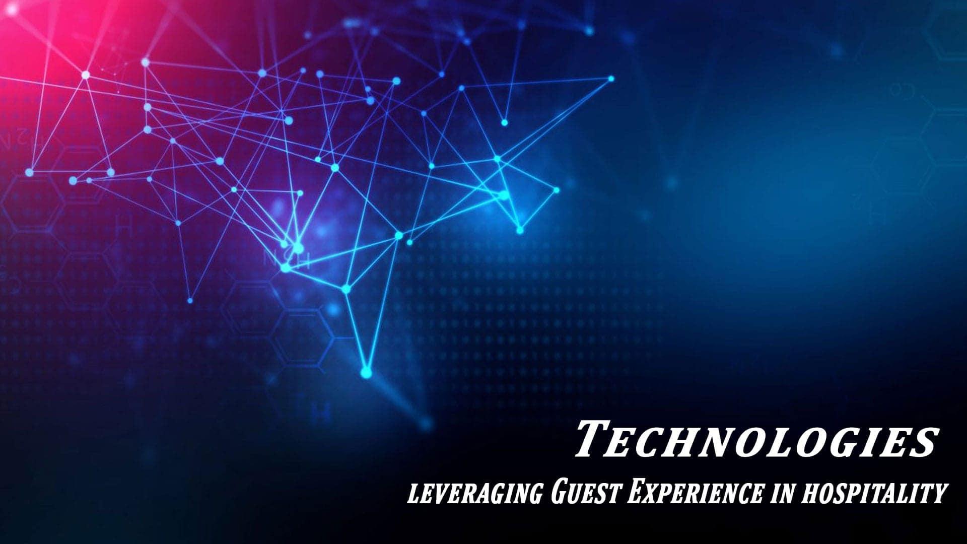 Hospitality technologies