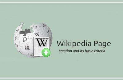 Wikipedia page creation and its basic criteria