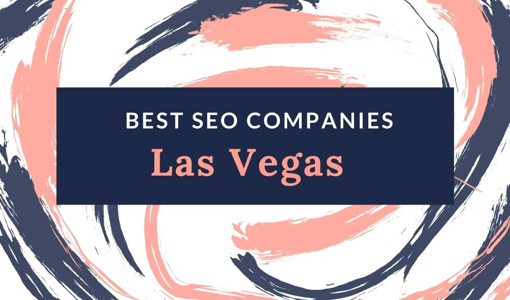 SEO companies in Las Vegas